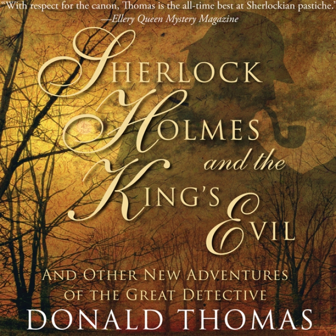 Sherlock Holmes And The King's Evil (unabridged)