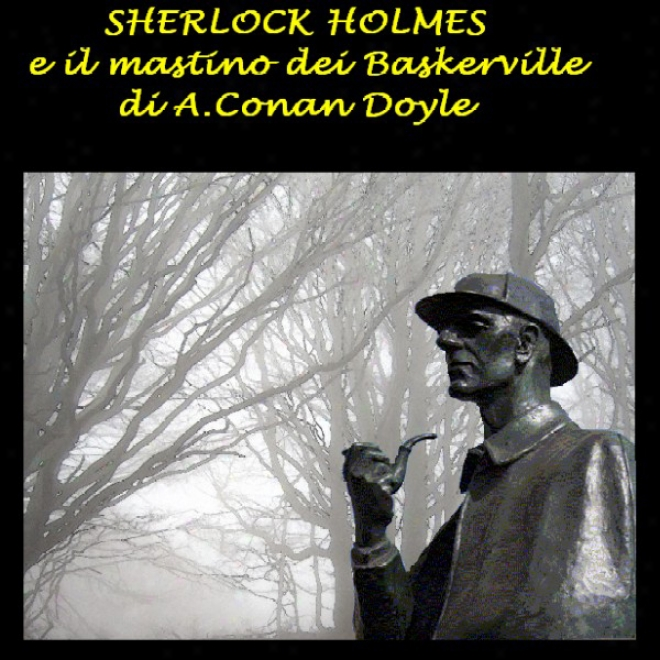 Sherlock Holms E Il Mastino Dei Baskerville [the Hound Of The Baskervilles]