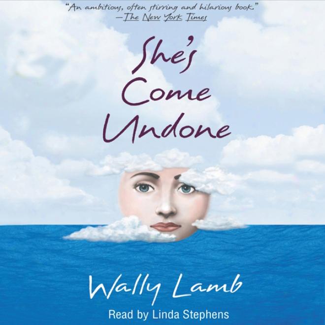 She's Come Undobe (unabridged)