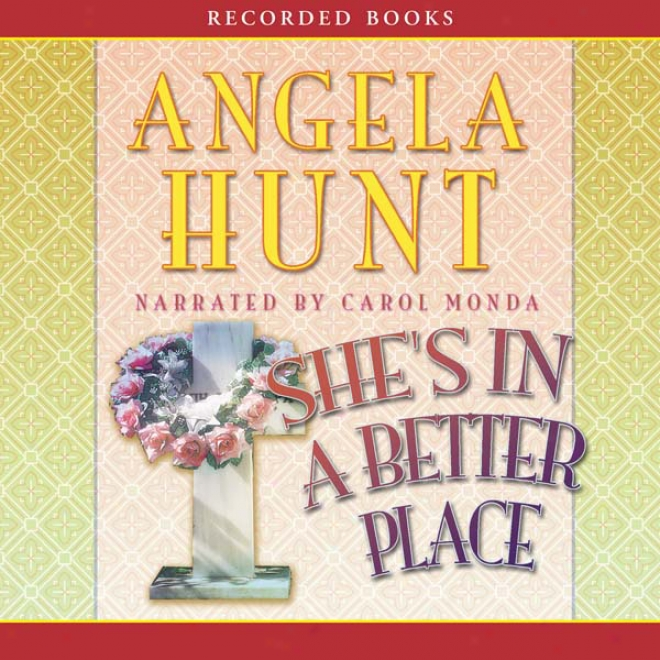 She's In A Better Place (unabridged)