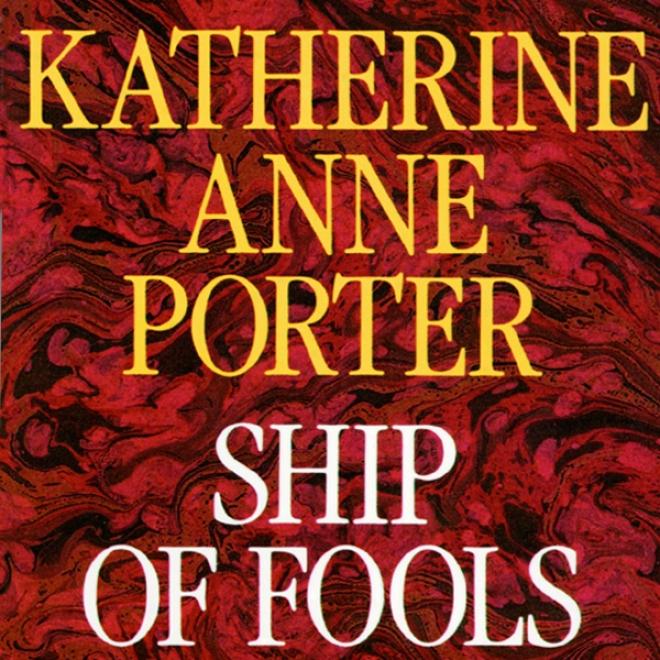 Ship Of Fools (unwbridged)
