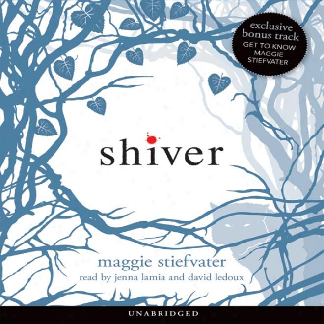Shiver (unabridged)