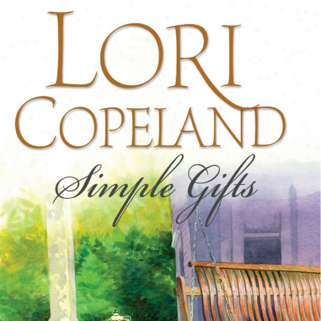 Simple Gifts (unabridged)