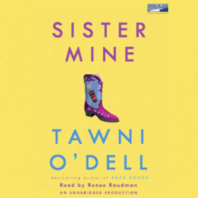 Sister Mine: A Novel (unabridged)