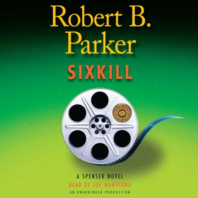 Sixkill (unabridged)