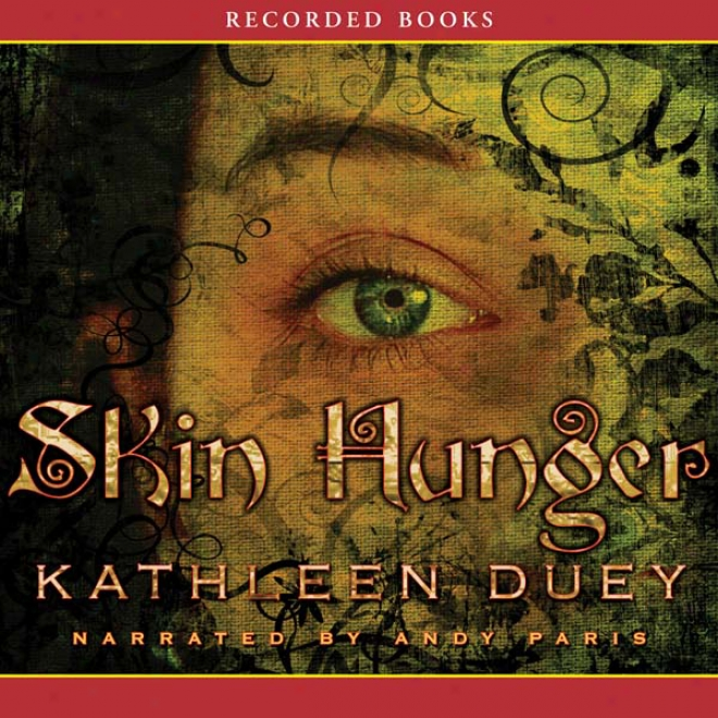 Skin Hunger: A Resurrection Of Magic, Book 1 (unabridged)