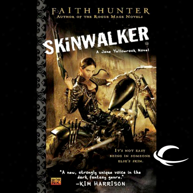 Skinwalker: Jane Yellowrock, Book 1 (unarbidged)