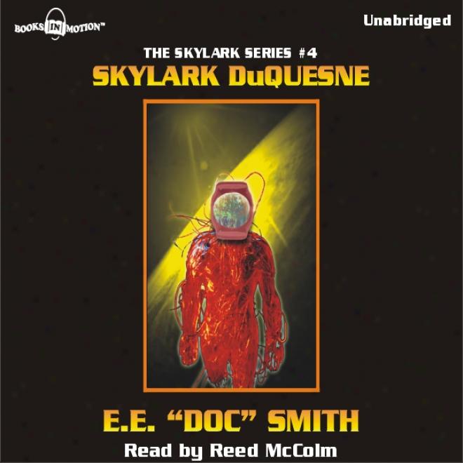 Skylark Duquesne: Skylark Series #4 (unabridged)