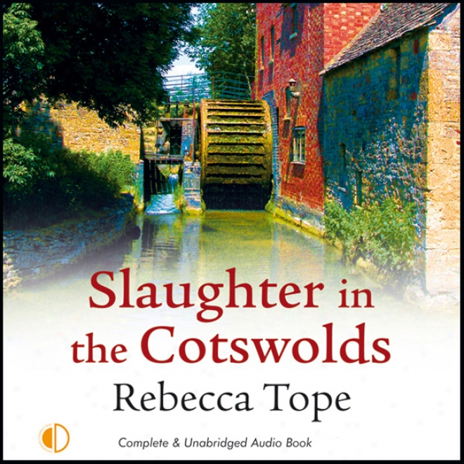 Slaughter In The Cotswolds (unabridged)