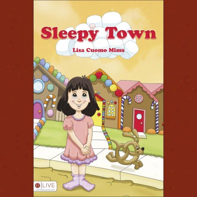 Sleepy Town (unabridged)