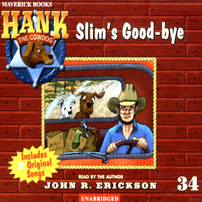 Slim's Good-bye: Hank The Cowdog (unabridged)