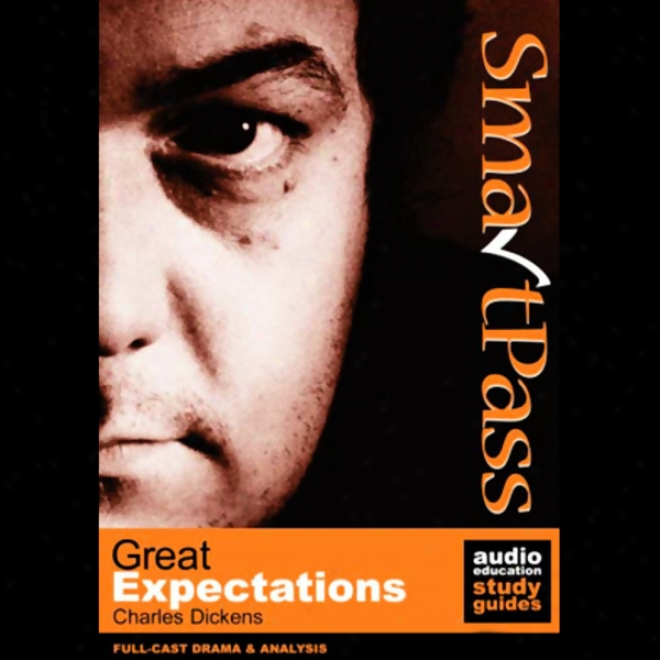 Smartpass Audio Education Study Guide To Great Expectations (dramatisex) (unabridged)