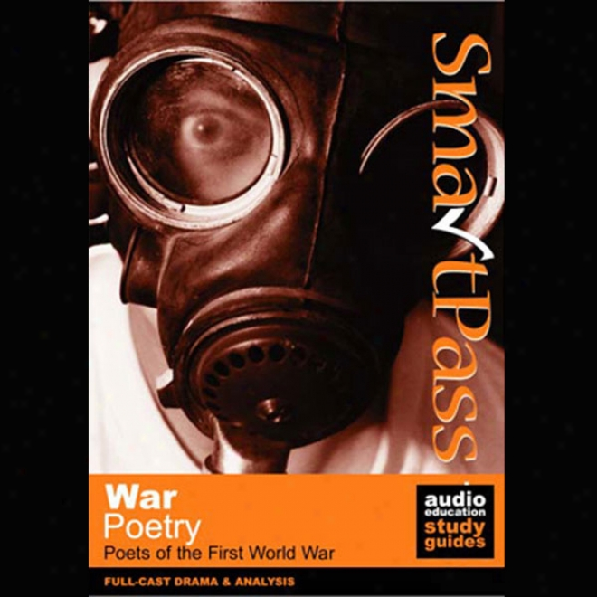 Smartpass Audio Eduation Study Guide To War Poetry (dramatided) (unabridged)