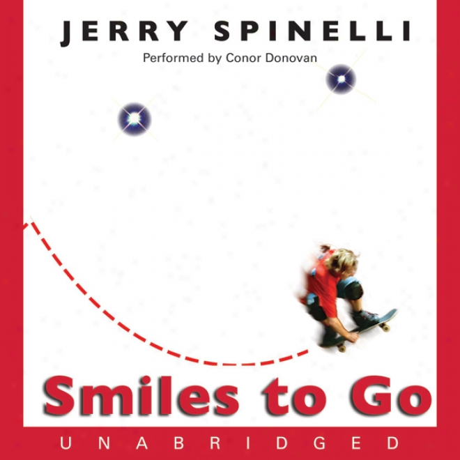 Smiles To Go (unabridged)