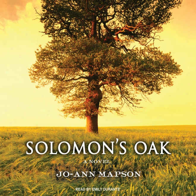 Solomon's Oak: A Novel (unabridged)