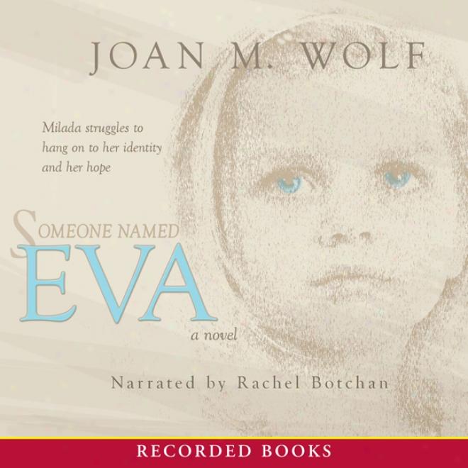 Someone Named Eva (unabridged)