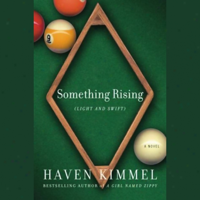 S0mething Rising (light And Swift) (unabridged)