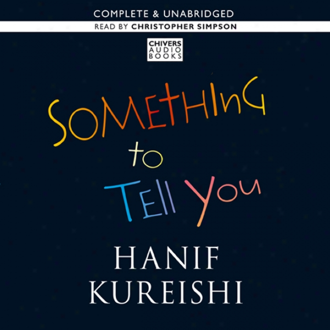 Something To Tell You (unabridged)
