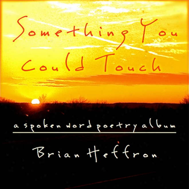 Something You Could Toich (unabridged)