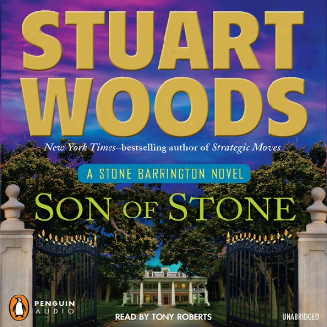 Son Of Stone: A Stone Barrington Novel (unabridged)