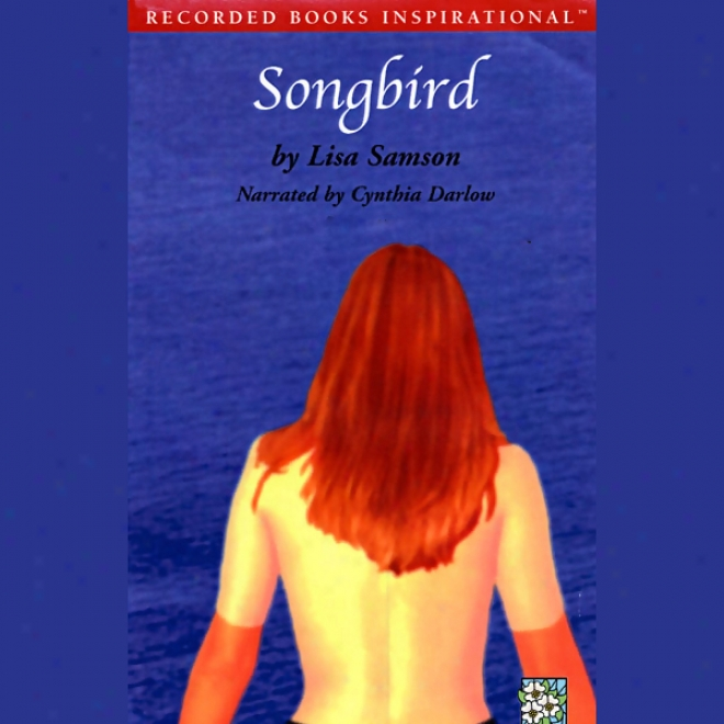 Songbird (unabridged)