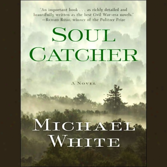 Soul Catcher (unabridged)