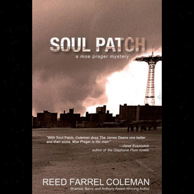 Soul Patch: A Moe Prager Mystery (unabridged)