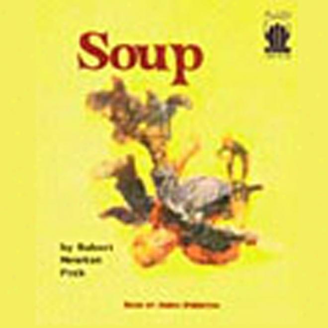 Soup (unabridged)