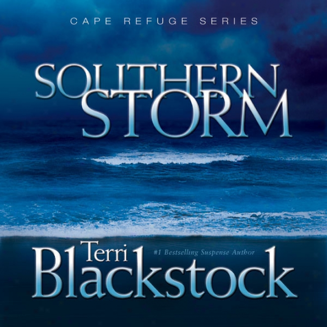 Southern Storm: Cape Refuge Series #2 (unabridged)