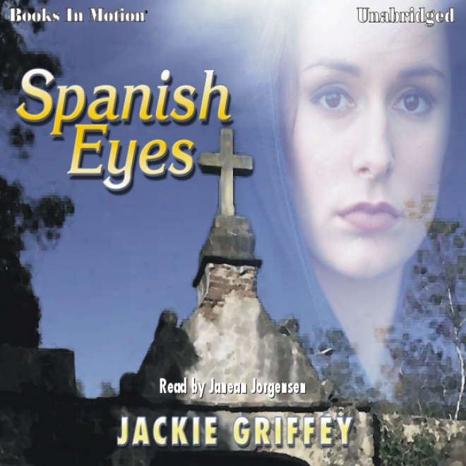 Spanish Eyes (unabridged)