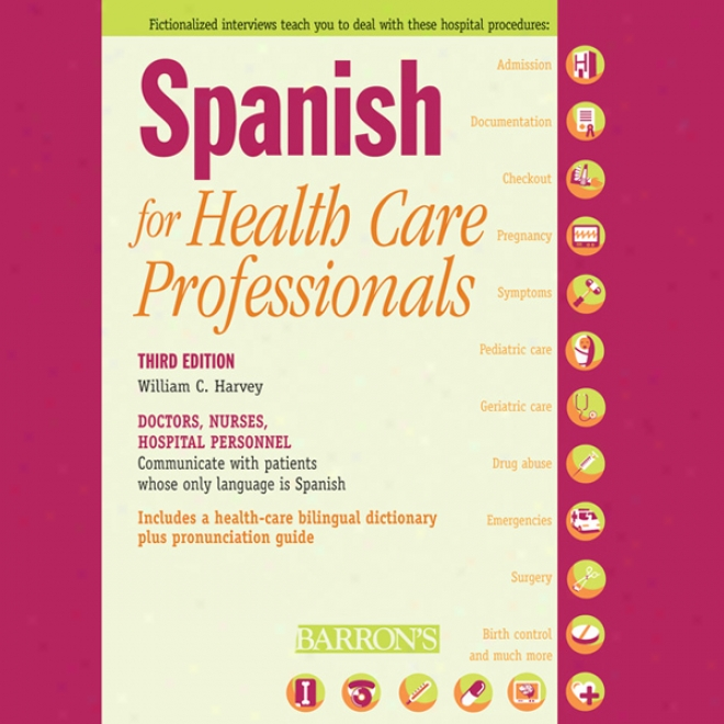Spanish For Health Care Professionals (unabridged)