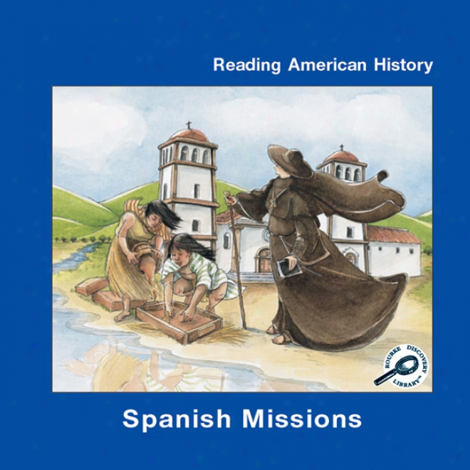 Spanish Missions (unabridged)