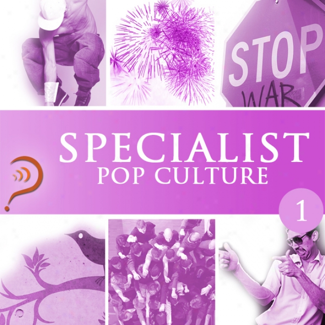 Specialist, Pop Culture, Volume 1 (unabridged)
