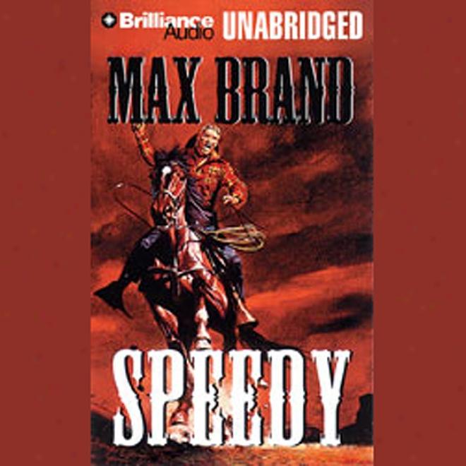 Speedy (unabridged)