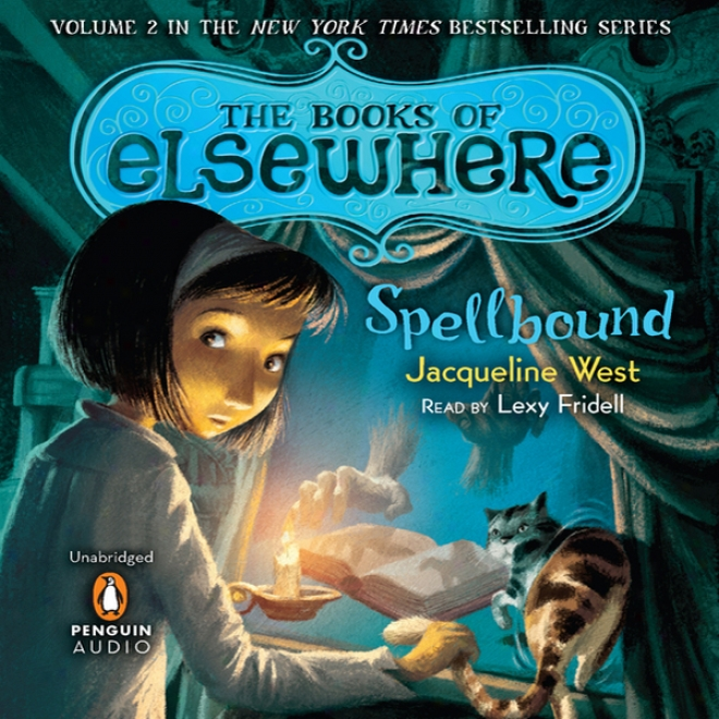 Spellbound: The Bookq Of Elsewhere, Convolution 2 (unabridged)
