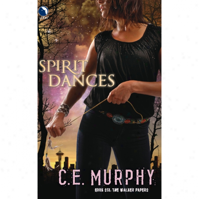 Spirit Dances (unabridged)