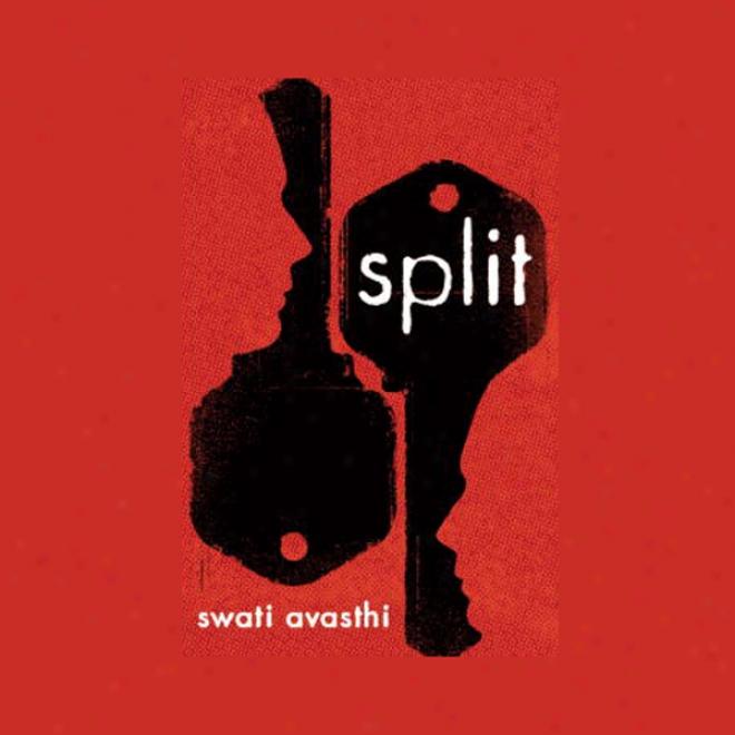 Split (unabridged)