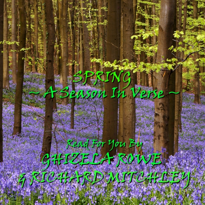 Spring: A Season In Verse (unabridged)