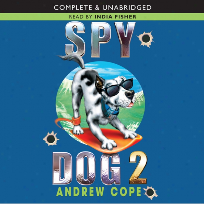 Spy Dog 2 (unabridged)