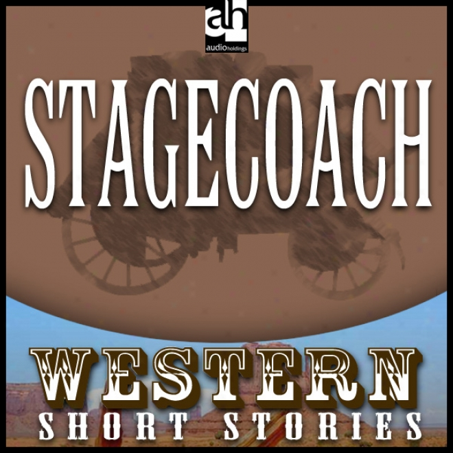 Stagecoach (unabridged)