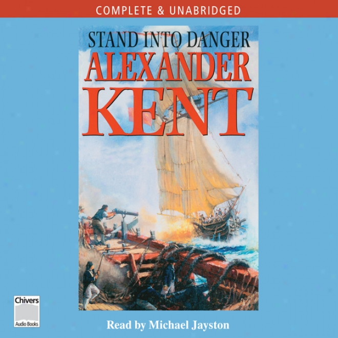 Stand Into Danger (unabridged)