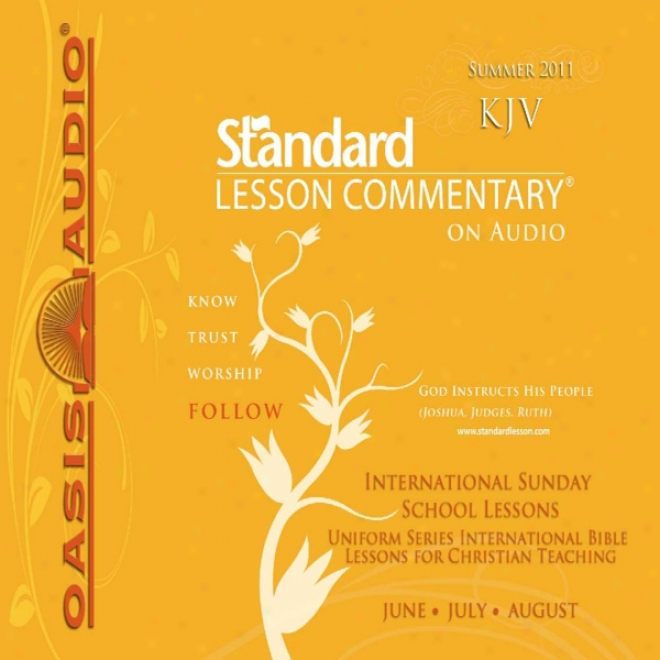 Standard Lesson Commentary (summer 2011): International Sunday Tutor Lessons