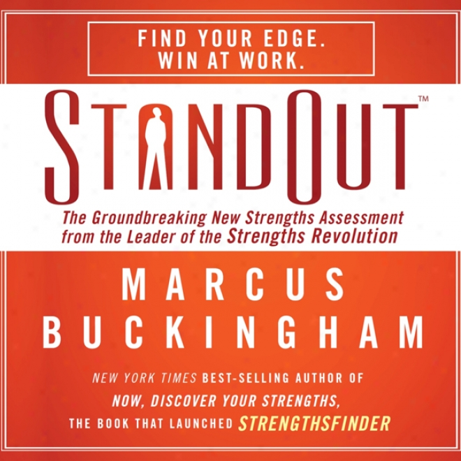 Standout: The Groundbreaking New Strengths Assessment From The Leader Of The Strengths Revolution (unabridged)