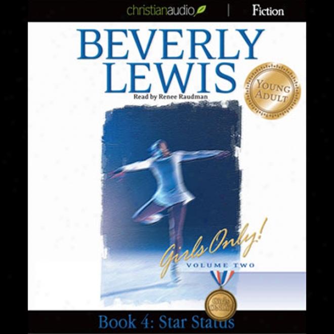 Star Status: Girls Only!, Book 8 (unabridged)