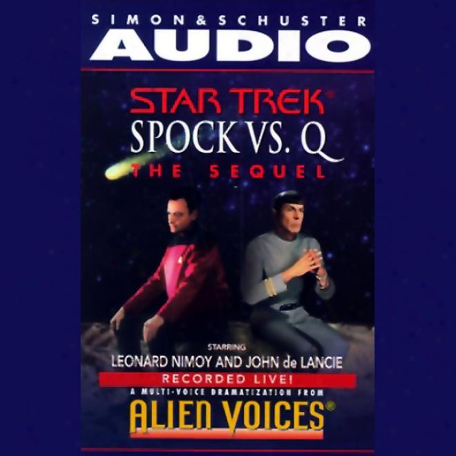 Star Trek: Spock Vs. Q