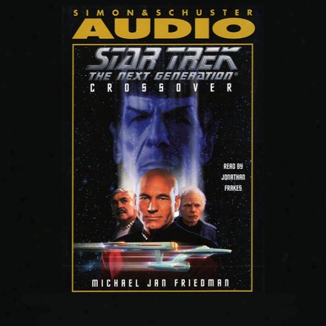 Star Trek, The Next Generation: Crossover