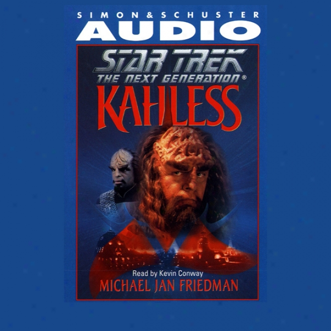 Star Trek, The Next Generation Kahless