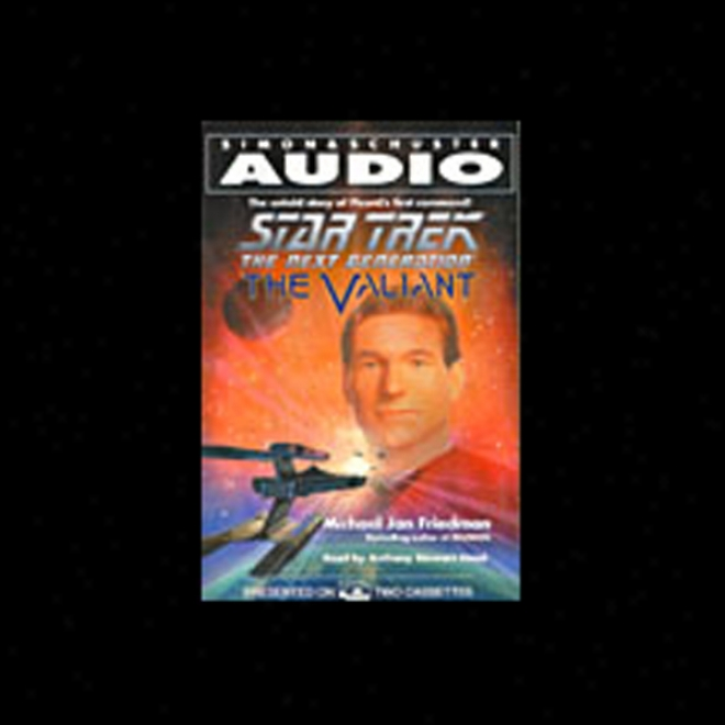 Star Trek, The Next Generation: The Valiant