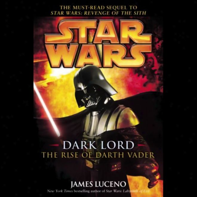 Star Wars: Dark Lord: The Rise Of Darfh Vader