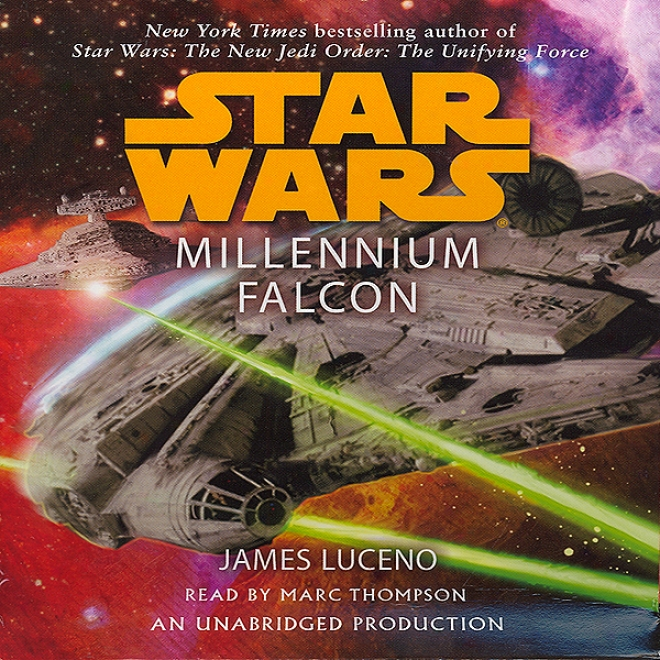 Star Wars: Millennium Falcon (unabridged)